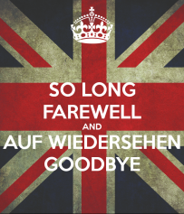 so-long-farewell-and-auf-wiedersehen-goodbye