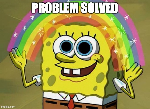 problem-solved-spongebob